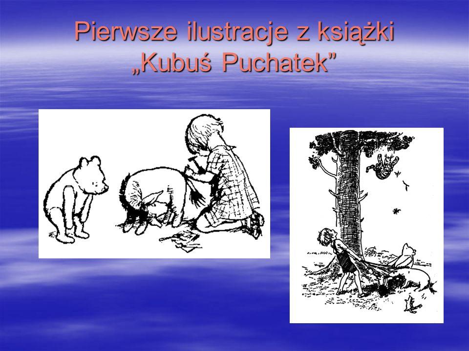 Pierwsze ilustracje z książki Kubuś Puchatek