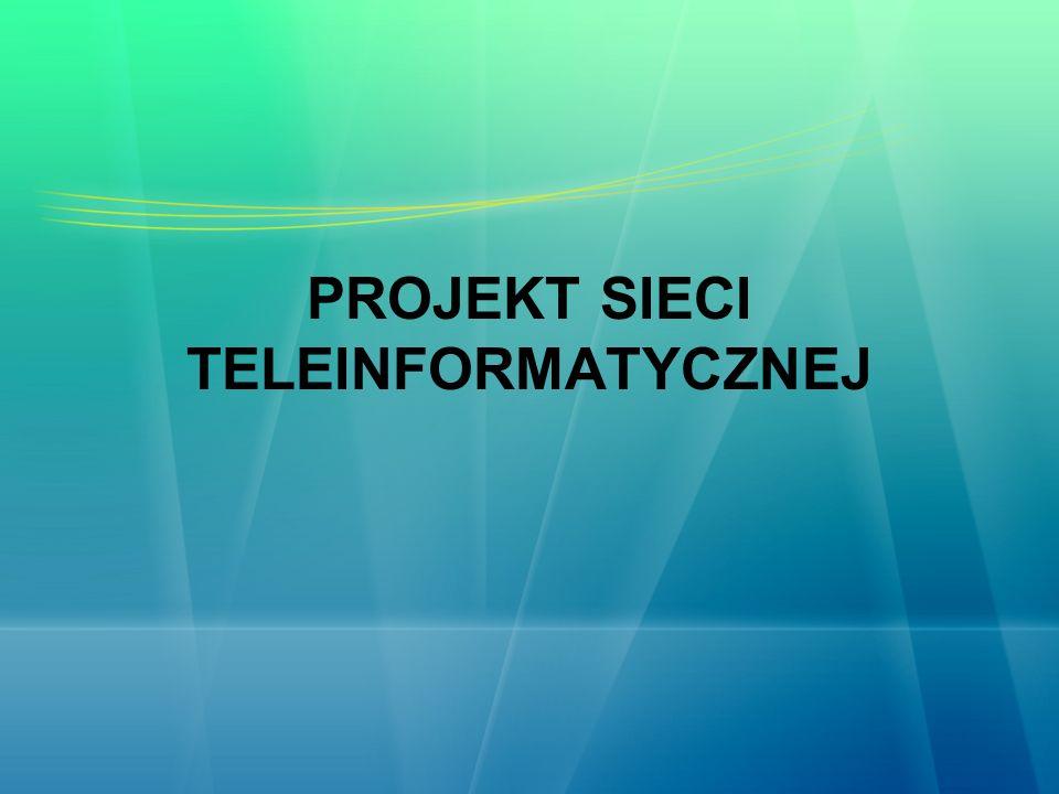 PROJEKT SIECI TELEINFORMATYCZNEJ