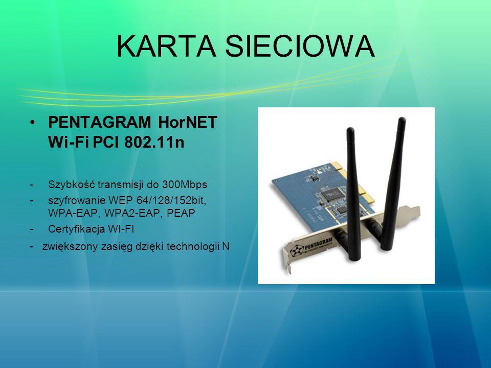 KARTA SIECIOWA PENTAGRAM HorNET Wi-Fi PCI 802.11n -Szybkość transmisji do 300Mbps -szyfrowanie WEP 64/128/152bit, WPA-EAP, WPA2-EAP, PEAP -Certyfikacj