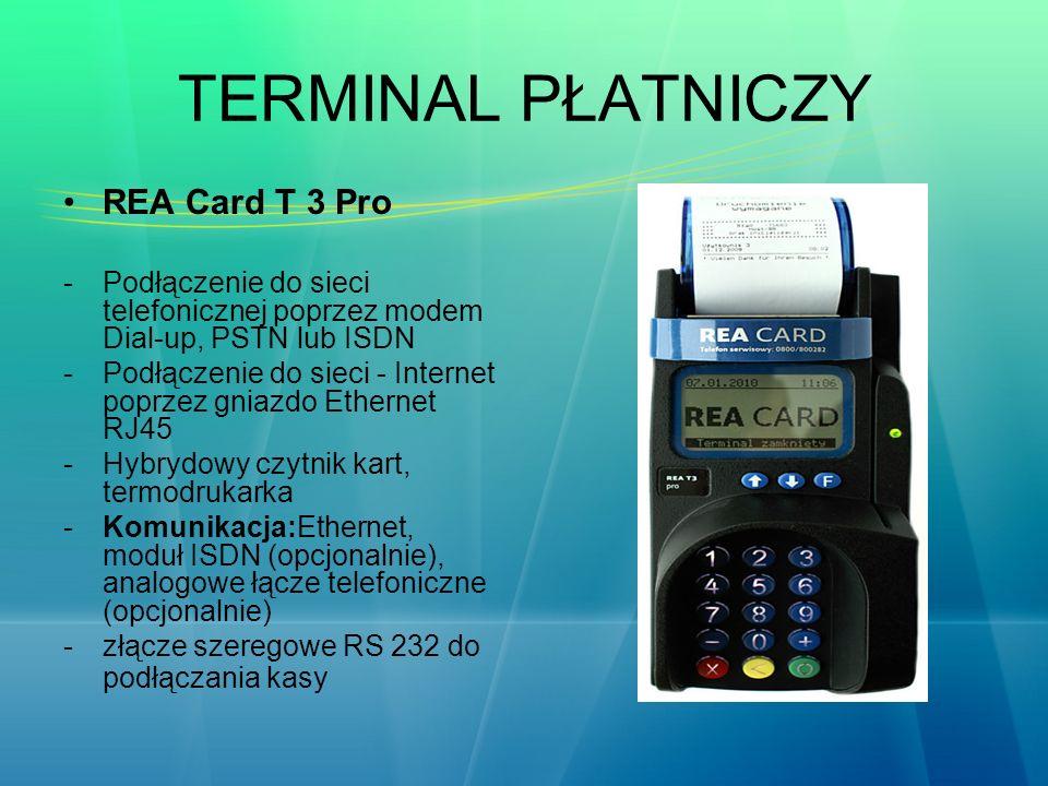 TERMINAL PŁATNICZY REA Card T 3 Pro -Podłączenie do sieci telefonicznej poprzez modem Dial-up, PSTN lub ISDN -Podłączenie do sieci - Internet poprzez