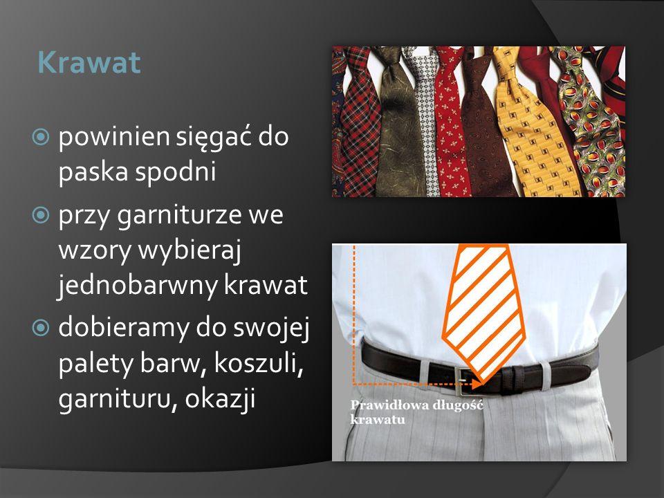 Krawat powinien sięgać do paska spodni przy garniturze we wzory wybieraj jednobarwny krawat dobieramy do swojej palety barw, koszuli, garnituru, okazj