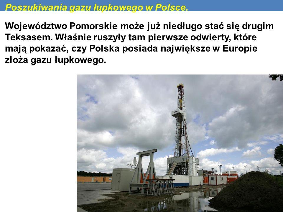 Poszukiwania gazu łupkowego w Polsce. Województwo Pomorskie może już niedługo stać się drugim Teksasem. Właśnie ruszyły tam pierwsze odwierty, które m