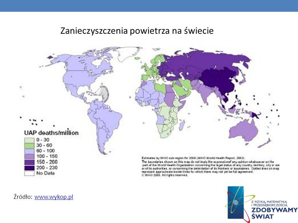Źródło: www.wykop.plwww.wykop.pl Zanieczyszczenia powietrza na świecie