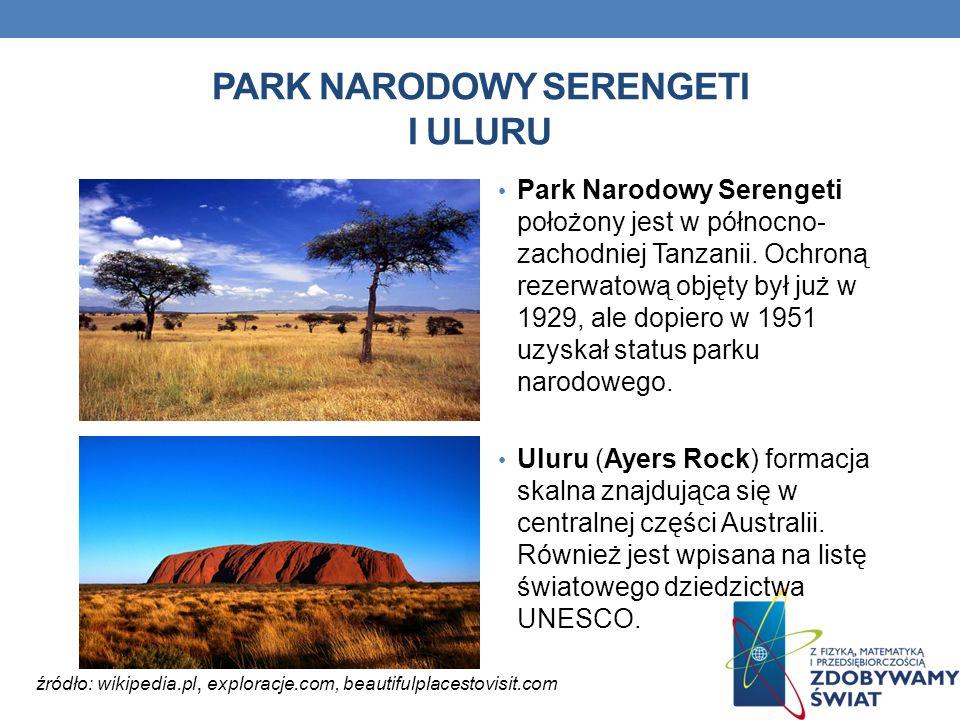 PARK NARODOWY SERENGETI I ULURU Park Narodowy Serengeti położony jest w północno- zachodniej Tanzanii. Ochroną rezerwatową objęty był już w 1929, ale