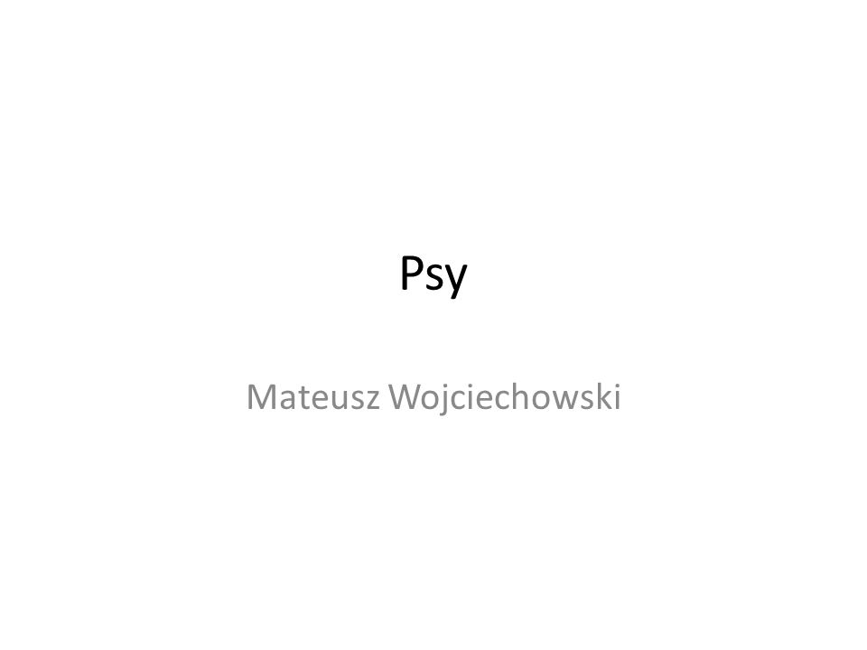 Psy Mateusz Wojciechowski