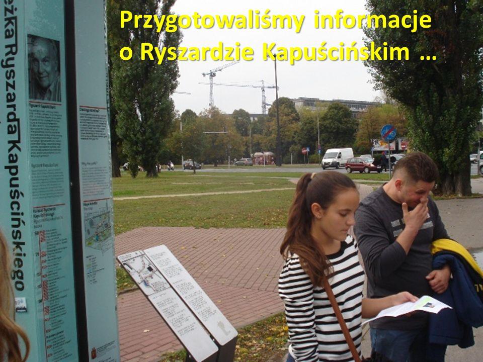Przygotowaliśmy informacje o Ryszardzie Kapuścińskim …