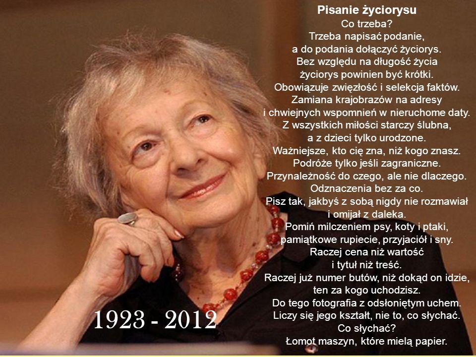 Wisława Szymborska urodziła się 2 lipca 1923r.w Bninie (obecnie Kórnik) koło Poznania.