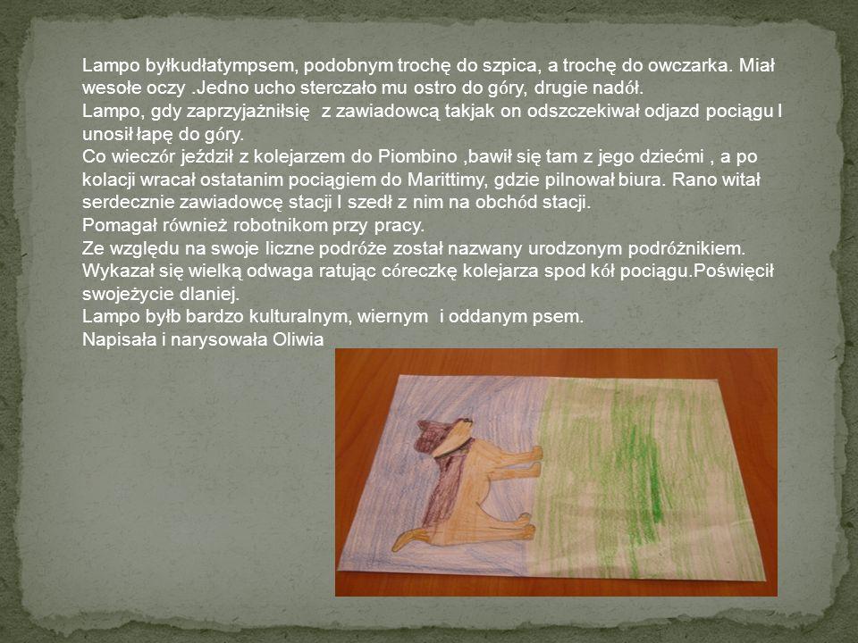 Narysowała Maja Liszcz 3b