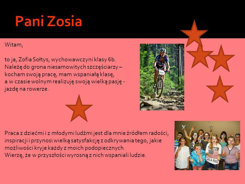 Witam, to ja, Zofia Sołtys, wychowawczyni klasy 6b. Należę do grona niesamowitych szczęściarzy – kocham swoją pracę, mam wspaniałą klasę, a w czasie w