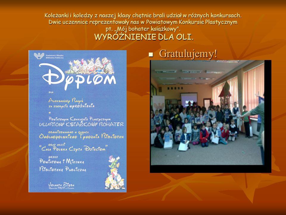 Koleżanki i koledzy z naszej klasy chętnie brali udział w różnych konkursach.