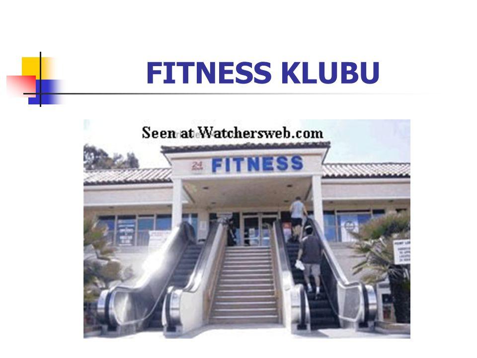 FITNESS KLUBU