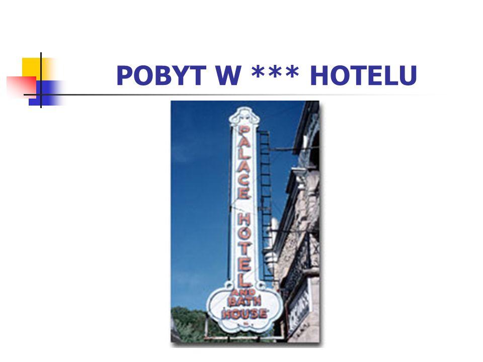 POBYT W *** HOTELU