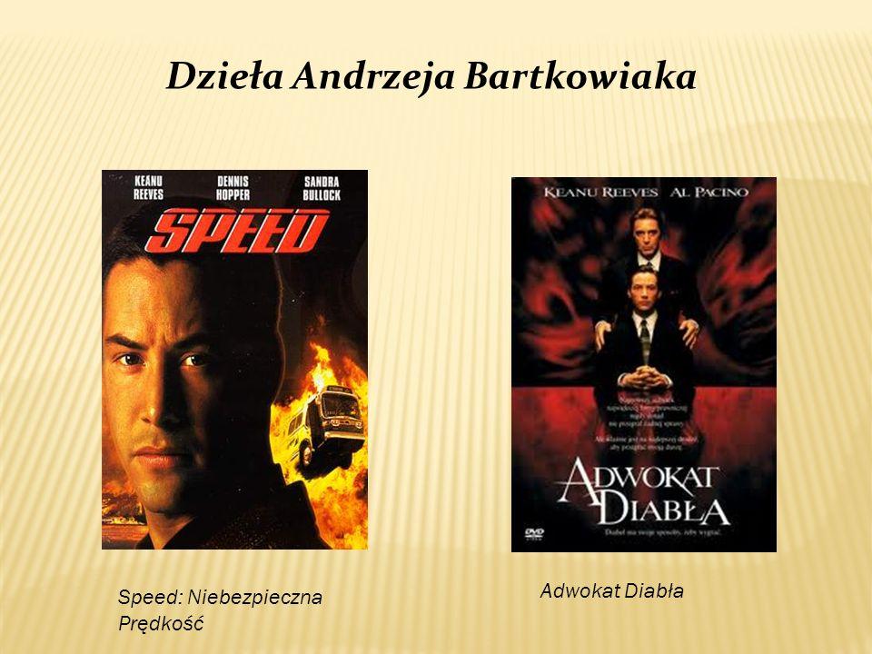 Speed: Niebezpieczna Prędkość Adwokat Diabła Dzieła Andrzeja Bartkowiaka