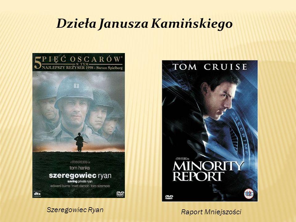 Szeregowiec Ryan Raport Mniejszości Dzieła Janusza Kamińskiego
