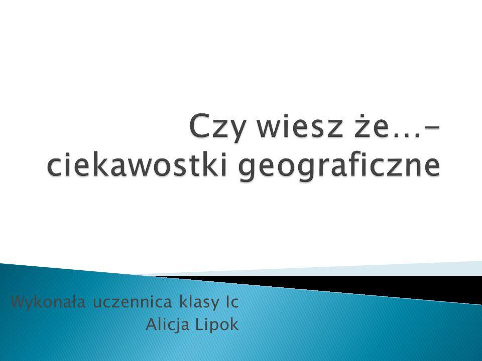Wykonała uczennica klasy Ic Alicja Lipok