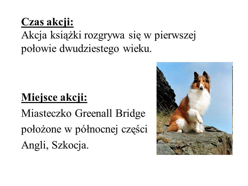 Bohaterowie: Głównym i tytułowym bohaterem książki jest pies o imieniu Lassie.