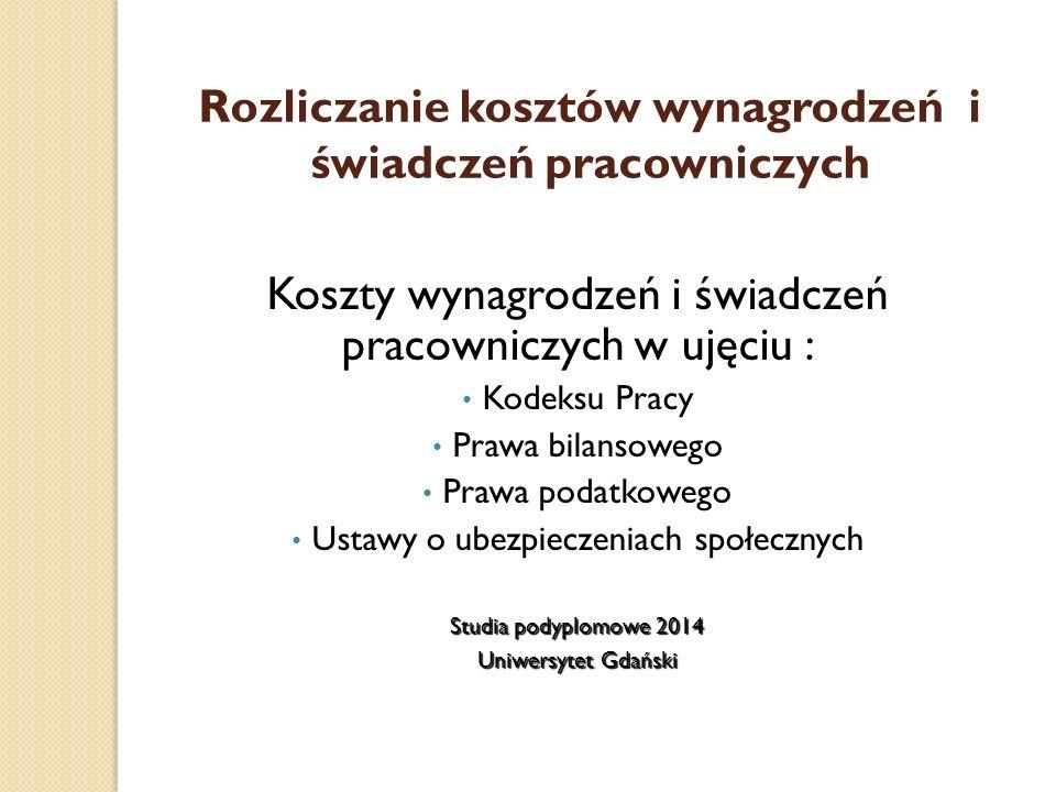 SKŁADNIKI WYNAGRODZENIA WYNIKAJACE ZE STOSUNKU PRACY 1.