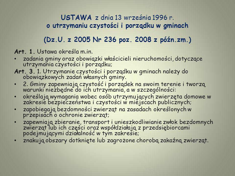 USTAWA z dnia 13 września 1996 r.o utrzymaniu czystości i porządku w gminach (Dz.U.
