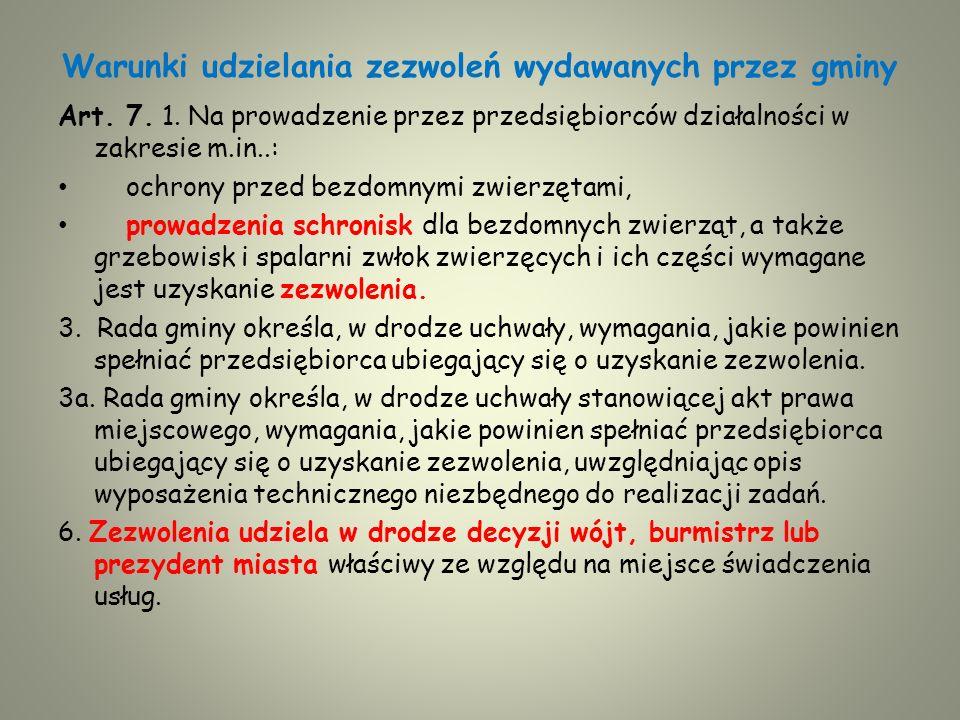 Warunki udzielania zezwoleń wydawanych przez gminy Art.
