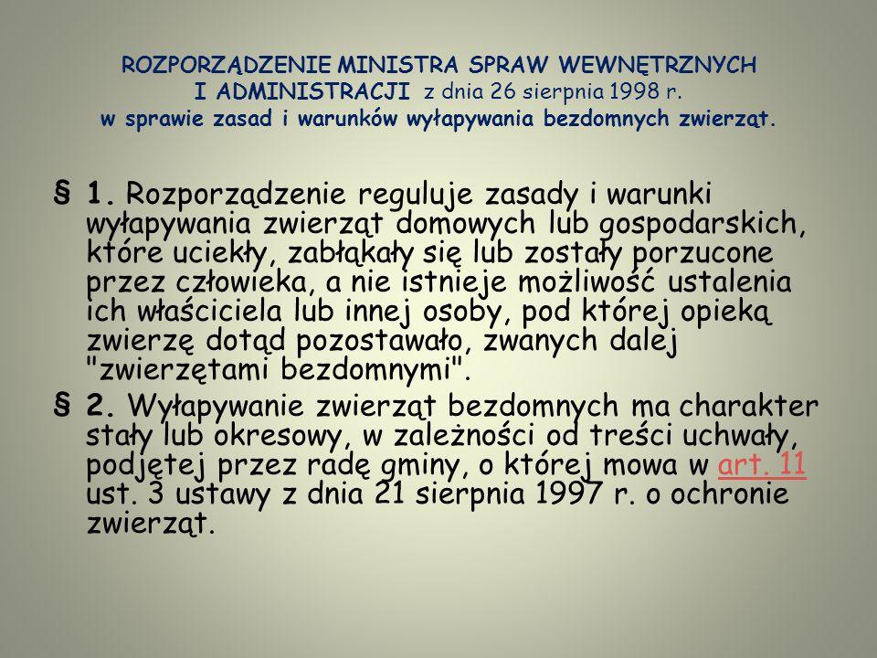 ROZPORZĄDZENIE MINISTRA SPRAW WEWNĘTRZNYCH I ADMINISTRACJI z dnia 26 sierpnia 1998 r.