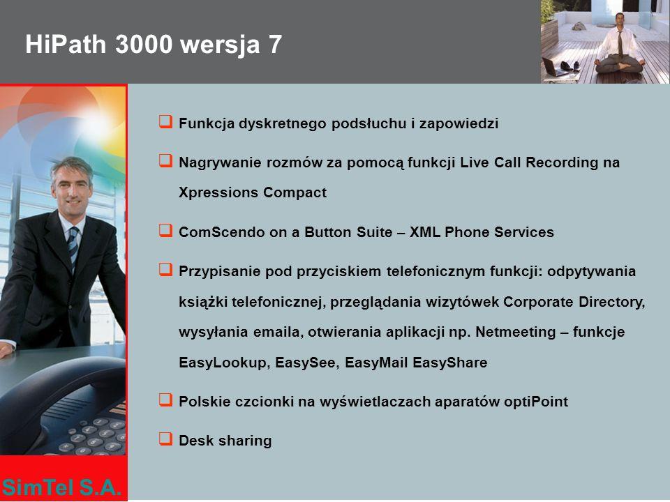 SimTel S.A. HiPath 3000 wersja 7 Funkcja dyskretnego podsłuchu i zapowiedzi Nagrywanie rozmów za pomocą funkcji Live Call Recording na Xpressions Comp
