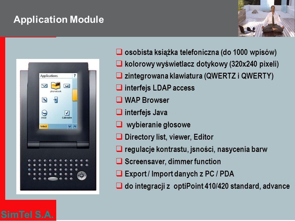 SimTel S.A. Application Module osobista książka telefoniczna (do 1000 wpisów) kolorowy wyświetlacz dotykowy (320x240 pixeli) zintegrowana klawiatura (