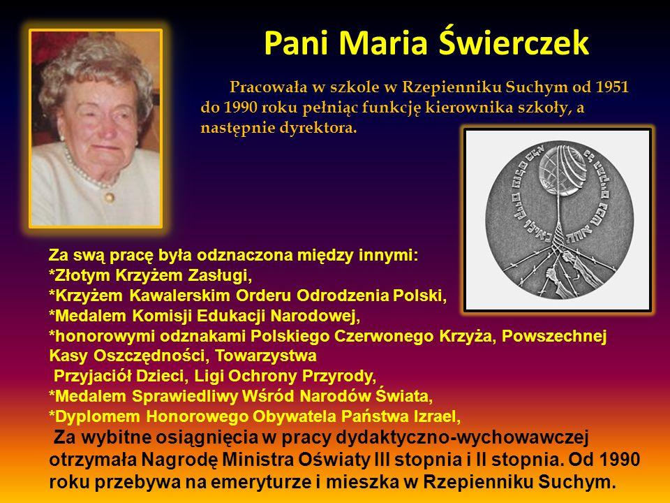 Pani Maria Świerczek Pracowała w szkole w Rzepienniku Suchym od 1951 do 1990 roku pełniąc funkcję kierownika szkoły, a następnie dyrektora. Za swą pra