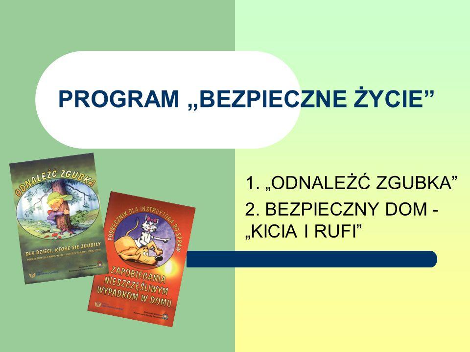 Podstawy programu 1981 rok - powstaje w San Diego w USA pierwszy program edukacyjny dla dzieci Przytul się do drzewa 1984 rok – zostaje opracowany w Kanadzie materiał pt.