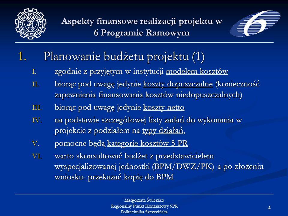 25 Małgorzata Świerzko Regionalny Punkt Kontaktowy 6PR Politechnika Szczecińska Aspekty finansowe realizacji projektu w 6 Programie Ramowym Koszty środków trwałych (2) istnieje możliwość wliczania w koszty projektu również amortyzacji sprzętu kupionego wcześniej, który jeszcze nie został w pełni zamortyzowany, a który jest używany w projekcie; istnieje możliwość wliczania w koszty projektu również amortyzacji sprzętu kupionego wcześniej, który jeszcze nie został w pełni zamortyzowany, a który jest używany w projekcie; suma zaraportowanych kwot amortyzacyjnych nie może przekraczać kosztów zakupu sprzętu; suma zaraportowanych kwot amortyzacyjnych nie może przekraczać kosztów zakupu sprzętu; amortyzacja sprzętu używanego do ogólnej administracji projektem winna obciążać koszty pośrednie amortyzacja sprzętu używanego do ogólnej administracji projektem winna obciążać koszty pośrednie