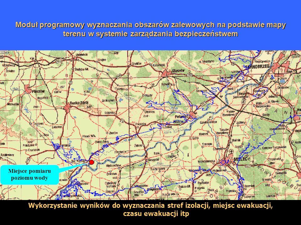 Moduł programowy wyznaczania obszarów zalewowych na podstawie mapy terenu w systemie zarządzania bezpieczeństwem Wykorzystanie wyników do wyznaczania