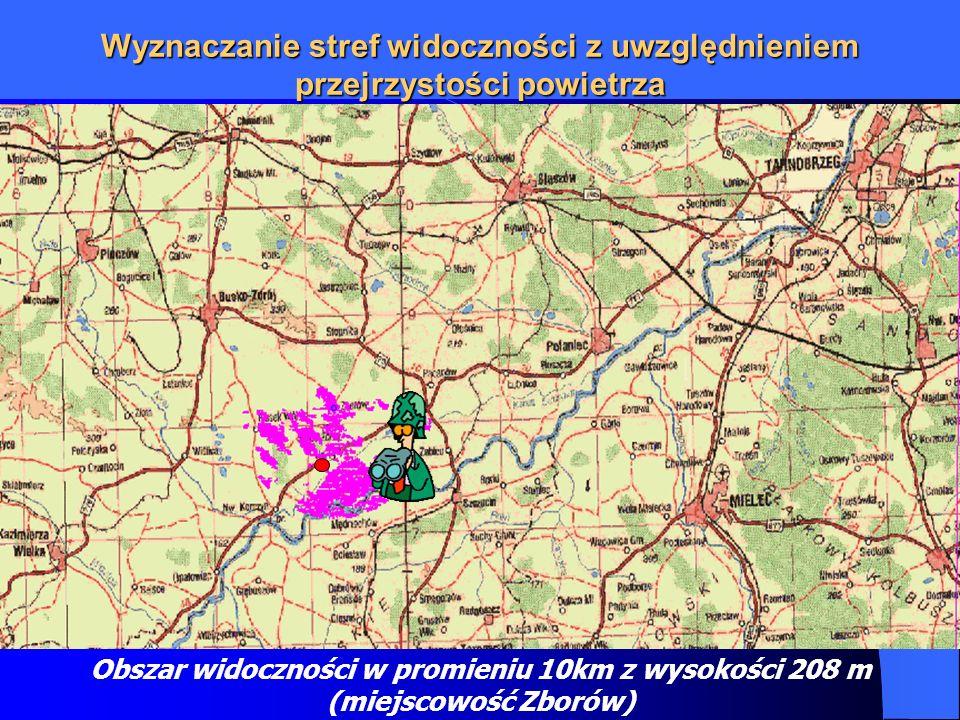 Wyznaczanie stref widoczności z uwzględnieniem przejrzystości powietrza Obszar widoczności w promieniu 10km z wysokości 208 m (miejscowość Zborów)