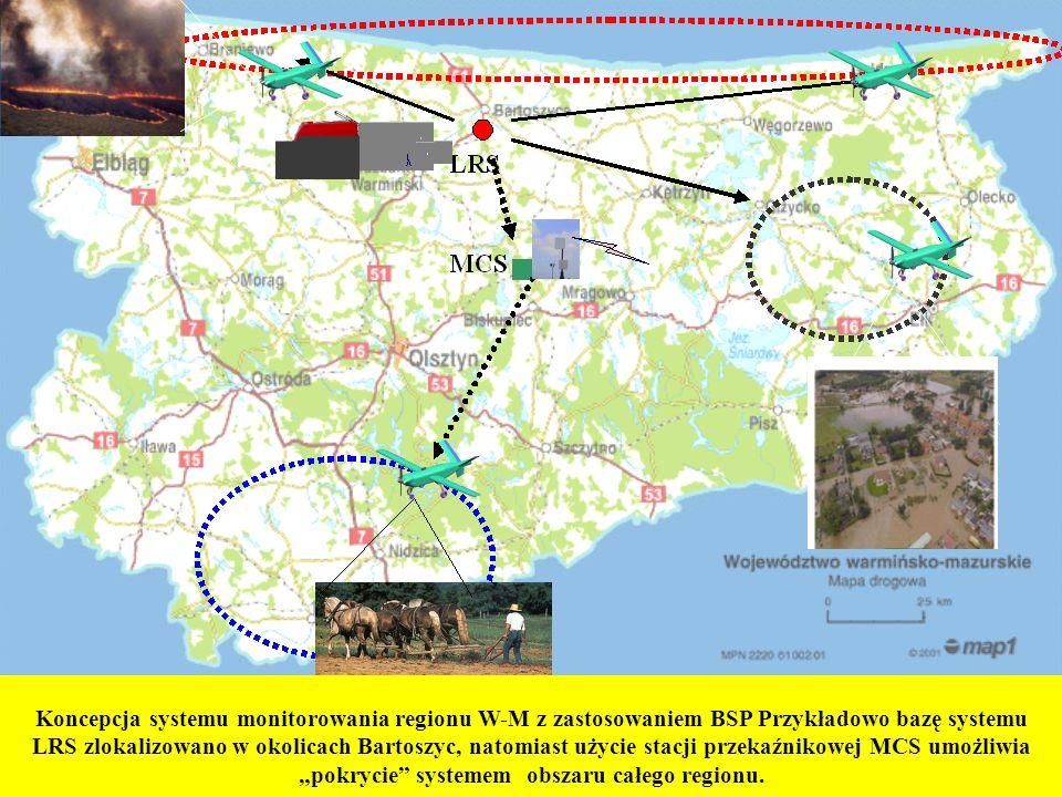 Koncepcja systemu monitorowania regionu W-M z zastosowaniem BSP Przykładowo bazę systemu LRS zlokalizowano w okolicach Bartoszyc, natomiast użycie sta