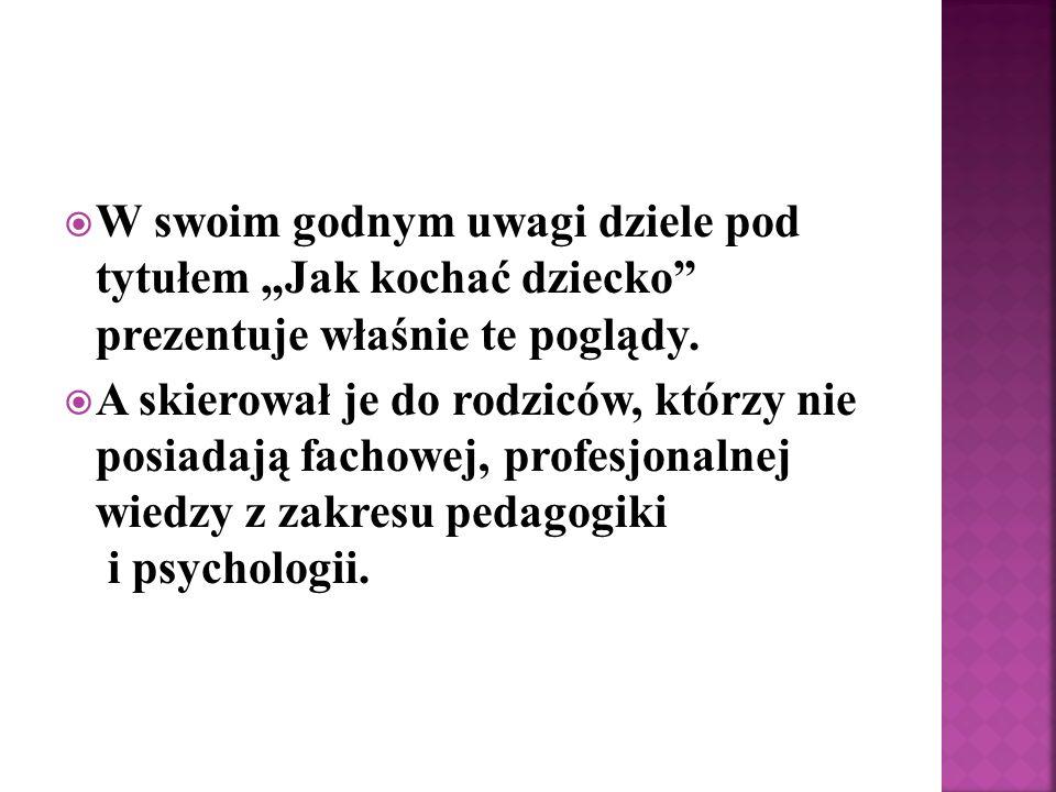 Apel Twojego Dziecka według Janusza Korczaka