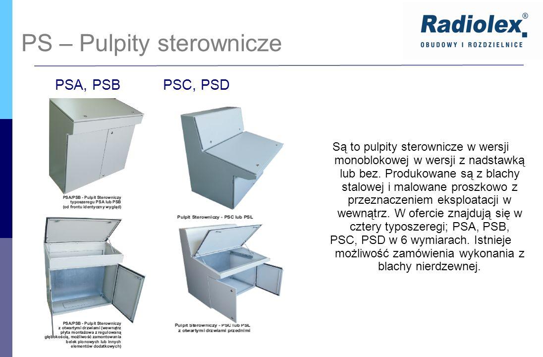 Są to pulpity sterownicze w wersji monoblokowej w wersji z nadstawką lub bez. Produkowane są z blachy stalowej i malowane proszkowo z przeznaczeniem e