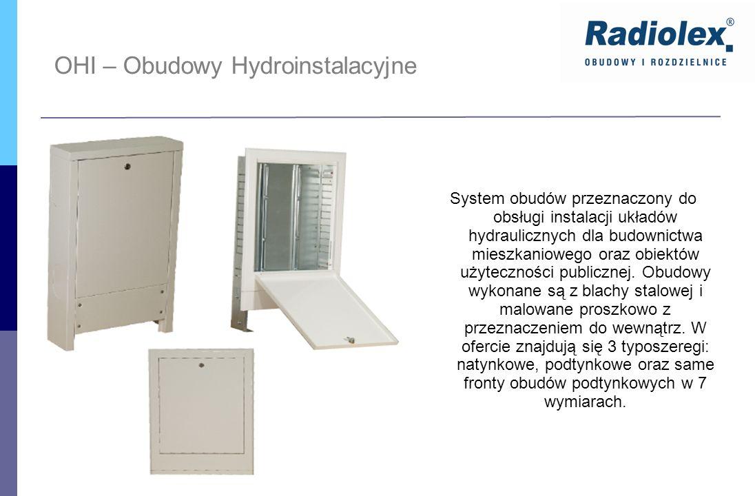 OHI – Obudowy Hydroinstalacyjne System obudów przeznaczony do obsługi instalacji układów hydraulicznych dla budownictwa mieszkaniowego oraz obiektów u