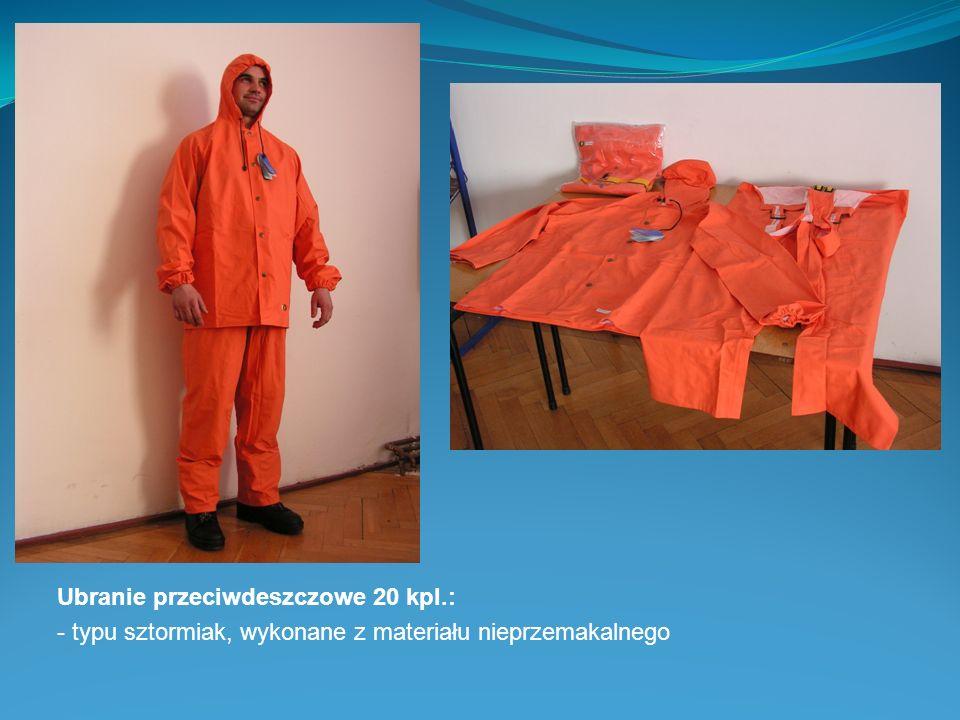 Ubranie przeciwdeszczowe 20 kpl.: - typu sztormiak, wykonane z materiału nieprzemakalnego