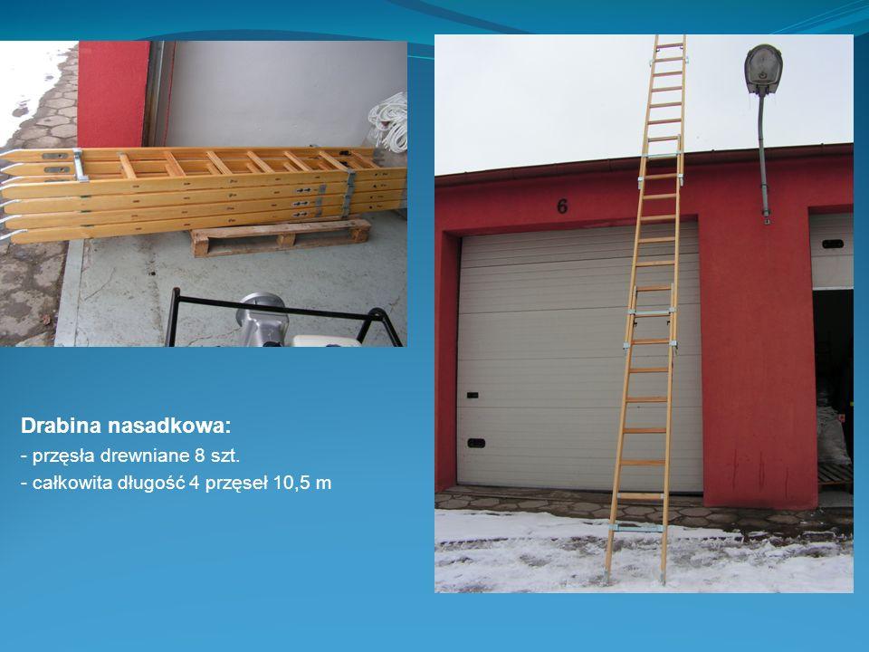 Drabina nasadkowa: - przęsła drewniane 8 szt. - całkowita długość 4 przęseł 10,5 m