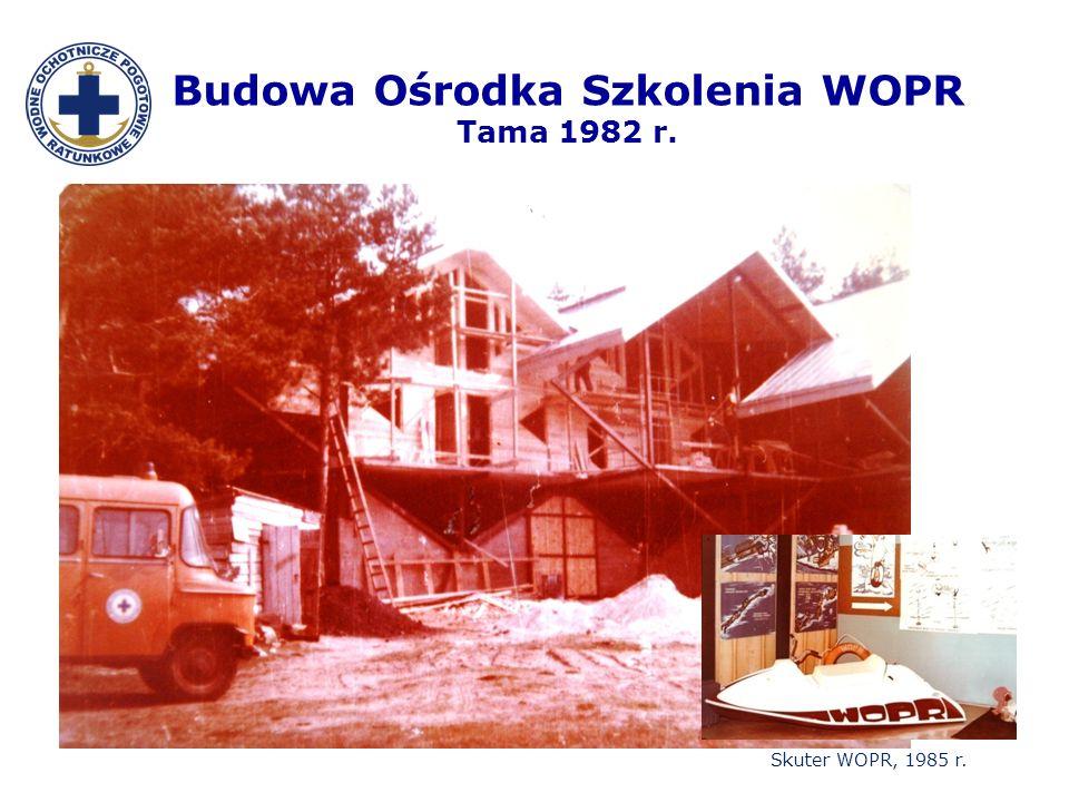 Budowa Ośrodka Szkolenia WOPR Tama 1982 r. Skuter WOPR, 1985 r.
