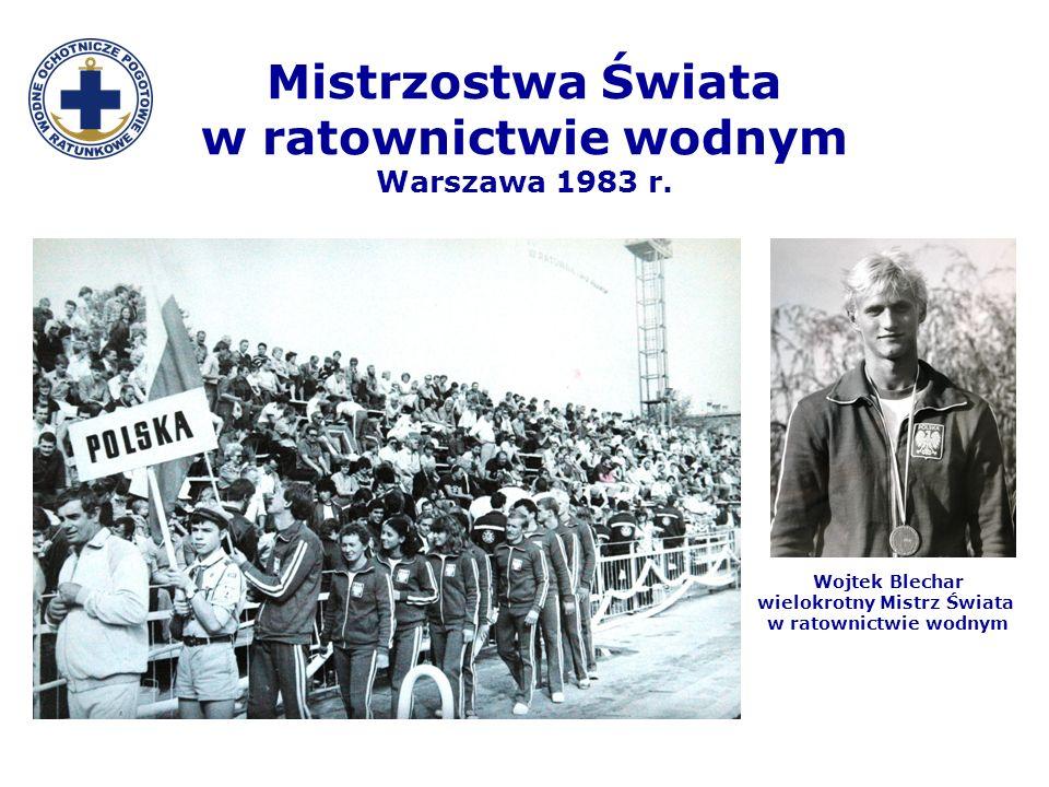 Mistrzostwa Świata w ratownictwie wodnym Warszawa 1983 r. Wojtek Blechar wielokrotny Mistrz Świata w ratownictwie wodnym