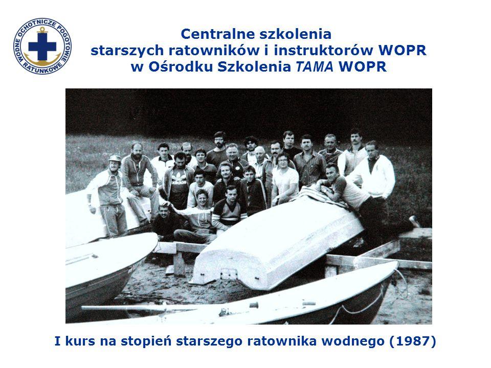 Centralne szkolenia starszych ratowników i instruktorów WOPR w Ośrodku Szkolenia TAMA WOPR I kurs na stopień starszego ratownika wodnego (1987)