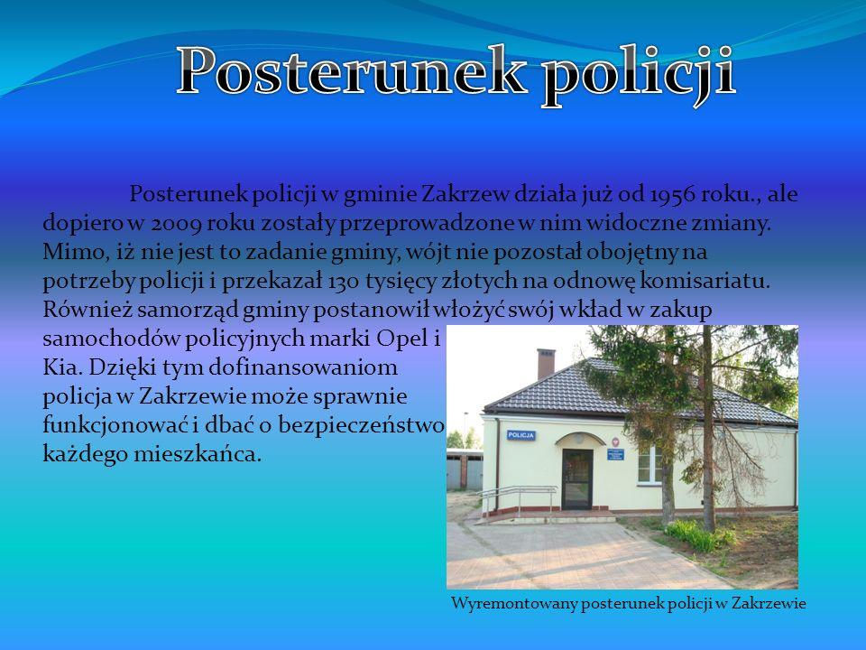 Posterunek policji w gminie Zakrzew działa już od 1956 roku., ale dopiero w 2009 roku zostały przeprowadzone w nim widoczne zmiany. Mimo, iż nie jest