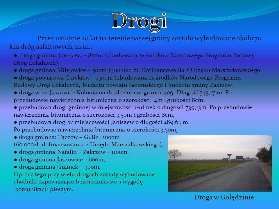 Przez ostatnie 20 lat na terenie naszej gminy zostało wybudowane około 70 km dróg asfaltowych, m.in.: droga gminna Janiszew – 800m (zbudowana ze środk