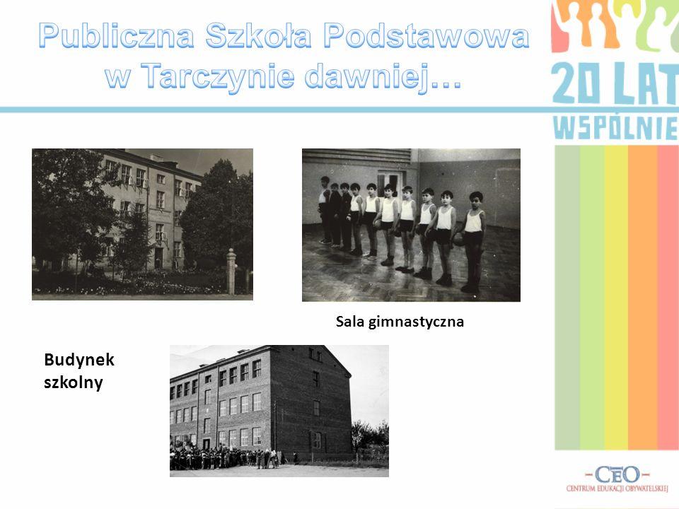 Przez minione 20 lat w naszej gminie: -wybudowano nowe gimnazjum w Tarczynie, -wyremontowano salę gimnastyczną i korytarze, wymieniono ogrzewanie w PS