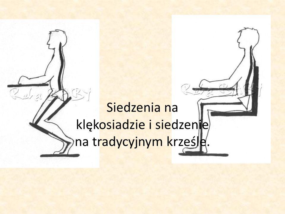Siedzenia na klękosiadzie i siedzenie na tradycyjnym krześle.