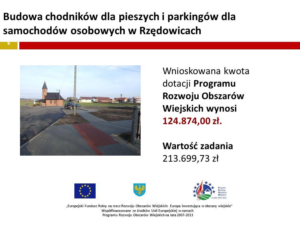 Budowa chodników dla pieszych i parkingów dla samochodów osobowych w Rzędowicach 6 Europejski Fundusz Rolny na rzecz Rozwoju Obszarów Wiejskich: Europ