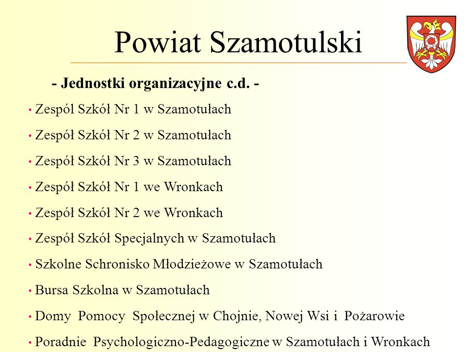Powiat Szamotulski - Jednostki organizacyjne c.d. - Zespól Szkół Nr 1 w Szamotułach Zespół Szkół Nr 2 w Szamotułach Zespół Szkół Nr 3 w Szamotułach Ze