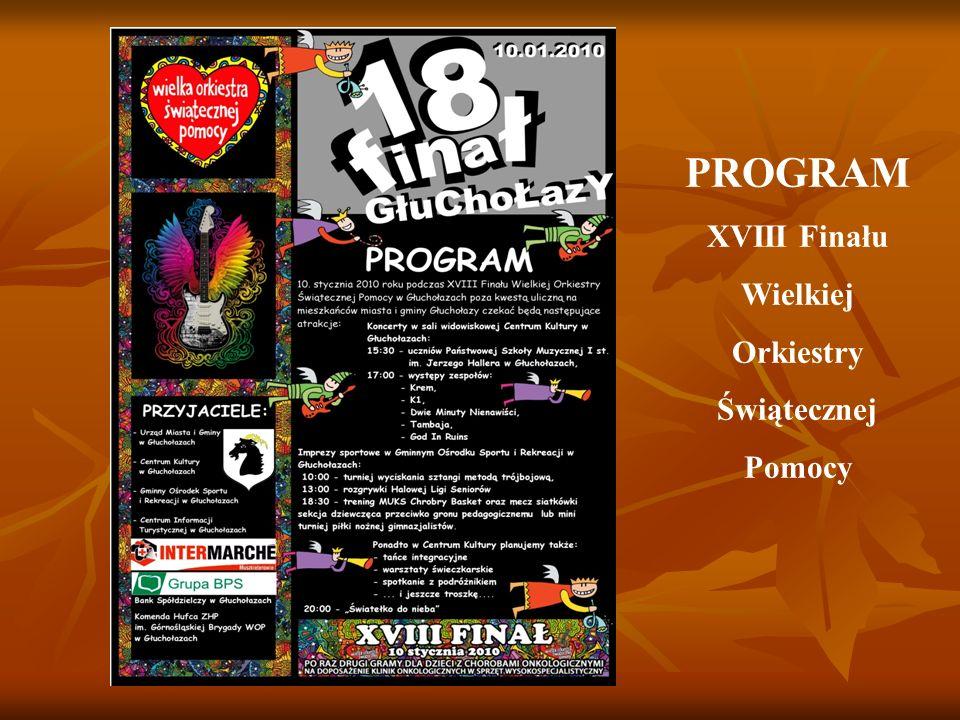 PROGRAM XVIII Finału Wielkiej Orkiestry Świątecznej Pomocy