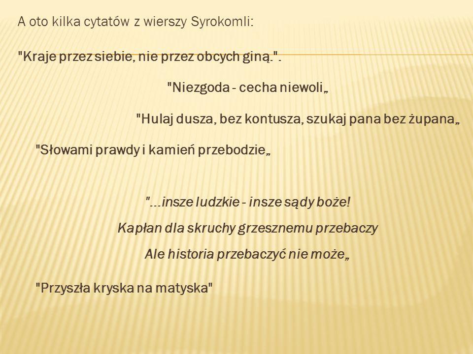 A oto kilka cytatów z wierszy Syrokomli: