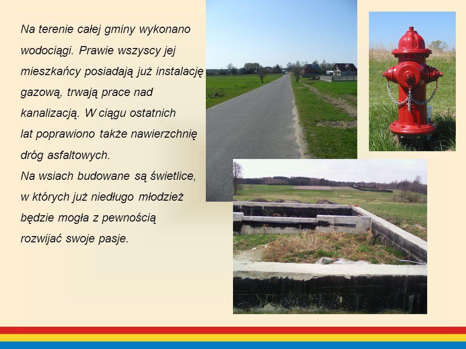 Na terenie całej gminy wykonano wodociągi.