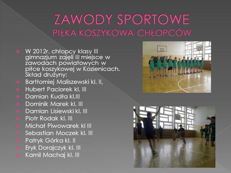 W 2012r. chłopcy klasy III gimnazjum zajęli III miejsce w zawodach powiatowych w piłce koszykowej w Kozienicach. Skład drużyny: Bartłomiej Maliszewski
